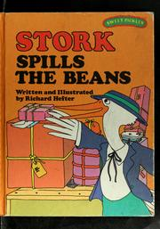 Cover of: Stork spills the beans | Richard Hefter