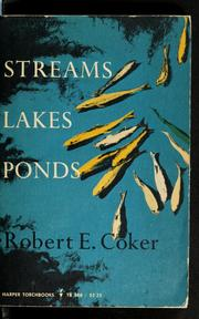 Cover of: Streams, lakes, ponds