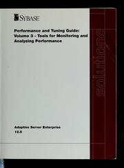 Cover of: Sybase ASE 12.5 performance and tuning | Jeffrey Garbus