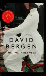 The time in-between by David Bergen