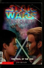 Cover of: The trail of the Jedi