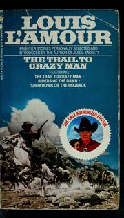 Cover of: The trail to Crazy Man