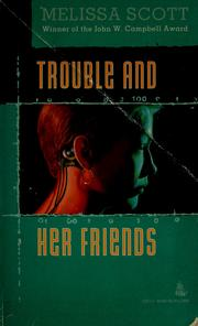 Cover of: Trouble and her friends