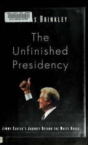 Cover of: The unfinished presidency