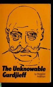 Cover of: The unknowable Gurdjieff