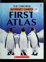Cover of: The Usborne internet-linked first atlas | Elizabeth Dalby