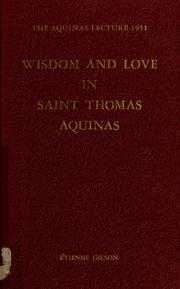 Cover of: Wisdom and love in Saint Thomas Aquinas