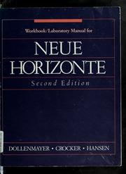 Cover of: Workbook/laboratory manual for Neue horizonte | David B. Dollenmayer