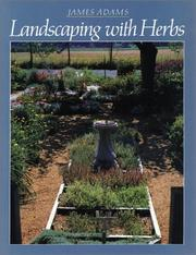 Cover of: Landscaping with Herbs | James Adams