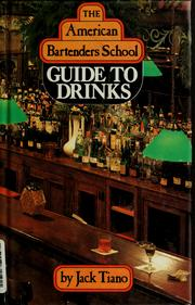 Cover of: The American Bartenders School guide to drinks | Jack Tiano