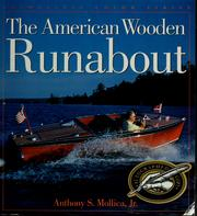 Cover of: The American wooden runabout | Anthony S. Mollica