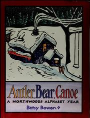 Cover of: Antler, bear, canoe