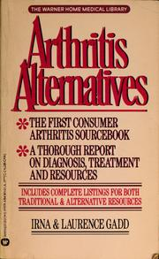 Cover of: Arthritis alternatives | Irna Gadd