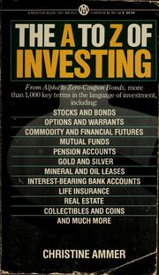 Cover of: The A to Z of investing | Christine Ammer