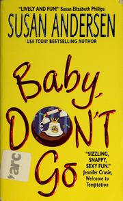 Cover of: Baby, don't go