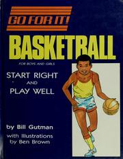 Cover of: Basketball for boys and girls | Bill Gutman