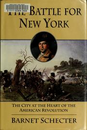 Cover of: The battle for New York | Barnet Schecter