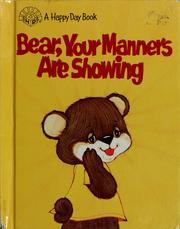 Cover of: Bear, your manners are showing