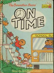 Cover of: The Berenstain Bears On Time