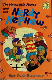 Cover of: The Berenstain Bears and the nerdy nephew