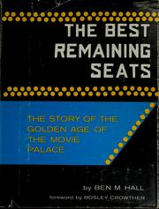 Cover of: The best remaining seats | Ben M. Hall