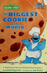Cover of: The biggest cookie in the world | Linda Hayward