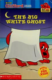 Cover of: Clifford: The Big White Ghost