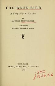 Cover of: The blue bird | Maurice Maeterlinck