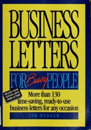 Cover of: Business letters for busy people | Jim Dugger
