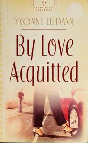 Cover of: By love acquitted