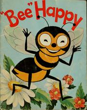"Cover of: Buzzy Bee says, ""Bee happy"""