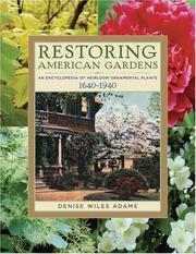 Cover of: Restoring American Gardens | Denise Wiles Adams