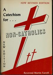Cover of: A catechism for non-Catholics | Martin Farrell