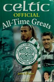 Cover of: Celtic official all-time greats | John Traynor