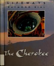 Cover of: The Cherokee | Raymond Bial