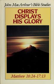 Cover of: Christ displays his glory
