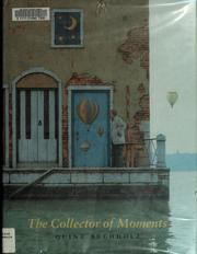 Cover of: The collector of moments
