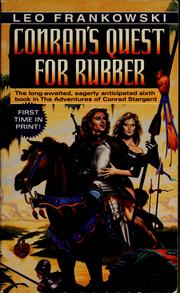 Cover of: Conrad's quest for rubber