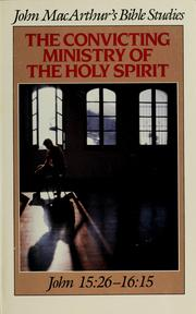 Cover of: The convicting ministry of the Holy Spirit
