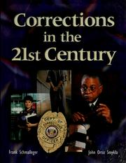 Corrections in the 21st century by Frank Schmalleger