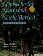 Cover of: Counsel for the nearly and newly married | Ernest White
