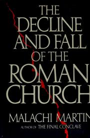 Cover of: The decline and fall of the Roman church