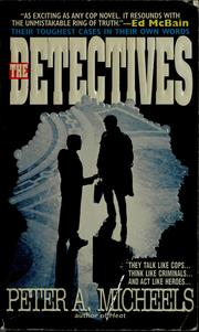 Cover of: The detectives | Peter A. Micheels