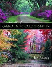 Cover of: The Art of Garden Photography