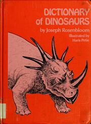 Cover of: Dictionary of dinosaurs