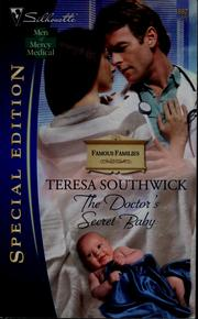 Cover of: The doctor's secret baby | Teresa Southwick