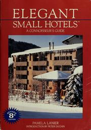 Cover of: Elegant small hotels | Pamela Lanier