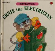 Cover of: Ernie the electrician
