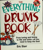 Cover of: The everything drums book | Eric Starr