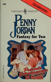 Cover of: Fantasy for two | Penny Jordan